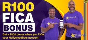 Hollywoodbets R100 fica bonus