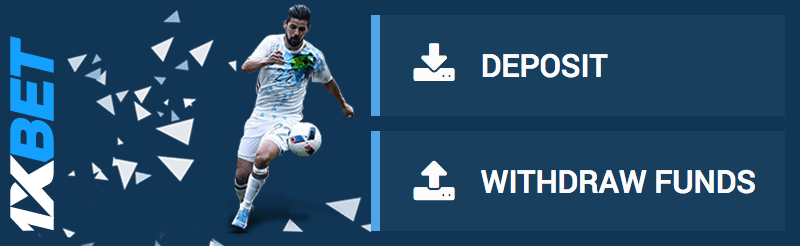 1xbet deposit and withdraw